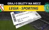 Wygraj bilety na mecz Legia - Sporting!